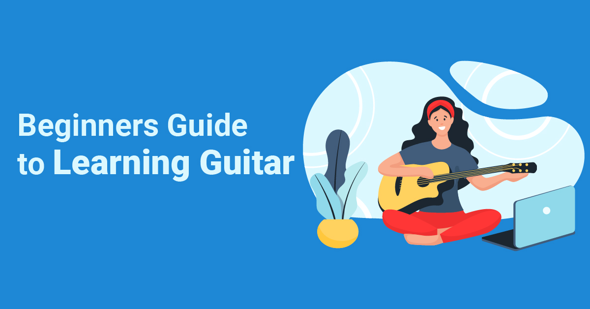 A Beginners Guide to Learning Guitar